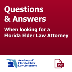 Academy of Florida Elder Law Attorneys Questions and Answers